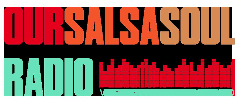 Our Salsa Soul Radio OSSR